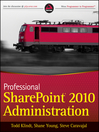 Professional SharePoint 2010 Administration (eBook)